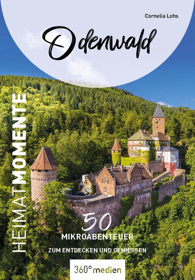 Heimat Momente Odenwald Deckblatt Quelle: Verlag 360° medien